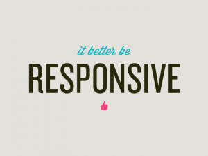 it-better-be-responsive
